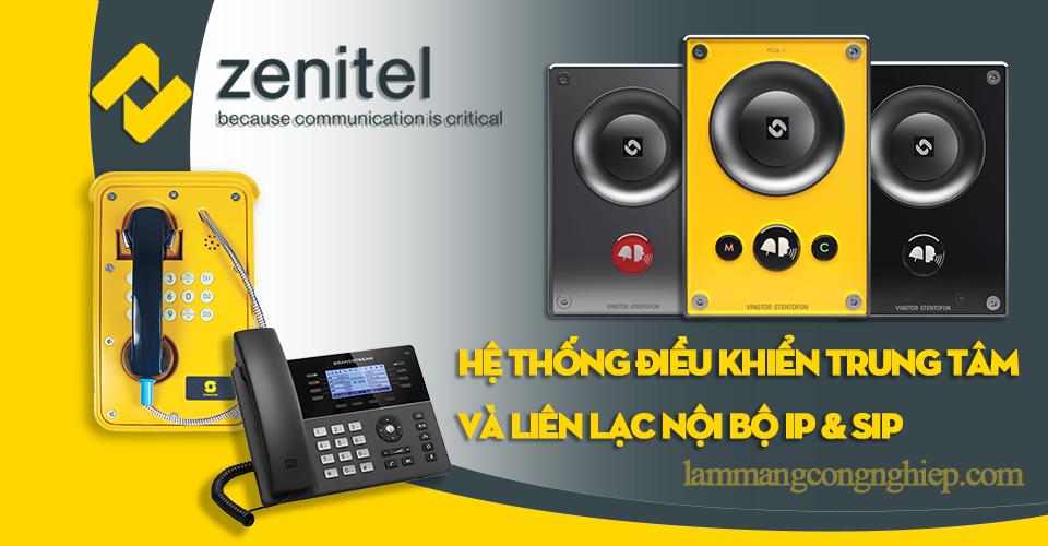 Mệnh danh nồi đồng cối đá-Thiết bị liên lạc nội bộ IP & SIP Từ NSX – ZENITEL