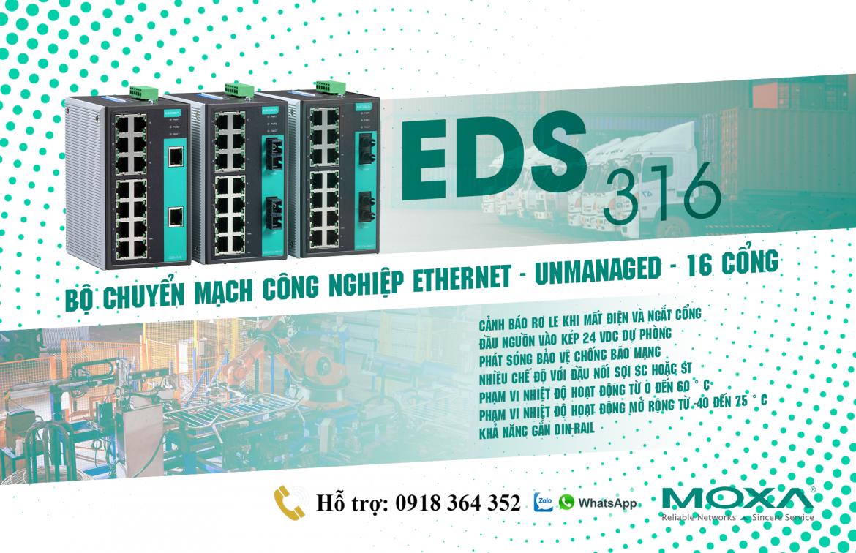 EDS-316 – Bộ chuyển mạch công nghiệp Ethernet – Unmanaged – 16 cổng – Moxa Việt Nam