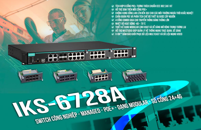 IKS-6728A-8PoE-4GTXSFP-HV-T: Switch chuyển mạch công nghiệp giá rẻ, Đại lý Moxa Việt Nam