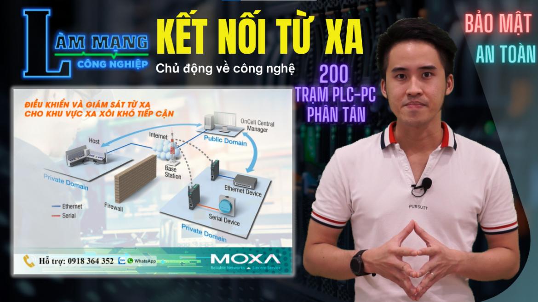 Kết Nối 10 đến 200 Trạm PLC Phân Tán Từ Xa An Toàn | Moxa Việt Nam | Vlog 175
